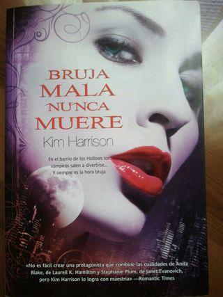 """Bruja Mala Nunca Muere"" de Kim Harrison"