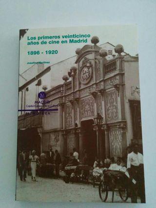Libro Oficial Los primeros 25 años del cine en Madrid 1896-1920