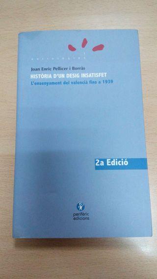 Llibre HISTÒRIA D'UN DESIG INSATISFET