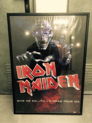 "Poster Gira Iron Maiden ""Give me Ed till Im Dead Tour"""