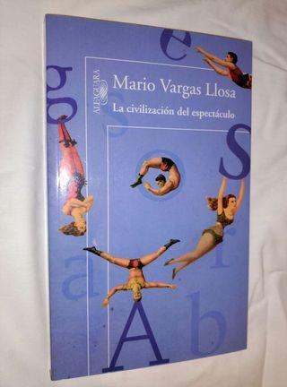 La civilización del espectáculo Mario Vargas Llosa