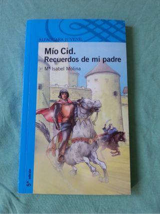 """"""" Mío Cid. Recuerdos De Mi Padre"""" NUEVO ALFAGUARA JUVENIL."""