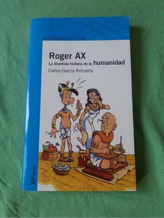 """"""" Roger Ax La Divertida Historia De La Humanidad"""" ALFAGUARA JUVENIL"""