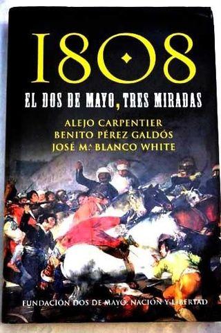 """Libro Nuevo """"1808. El Dos De Mayo, Tres Miradas"""" De 3 Autores."""