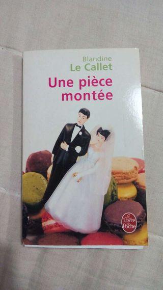 """Libro en francés, """"Une pièce montée"""""""