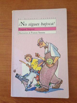 """Libro """"No sigues bajoca"""""""