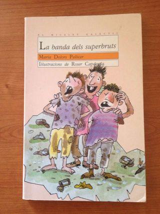 """Libro """"La banda dels superbruts"""""""