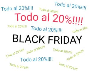 BLACK FRIDAY! Todo al 20%!