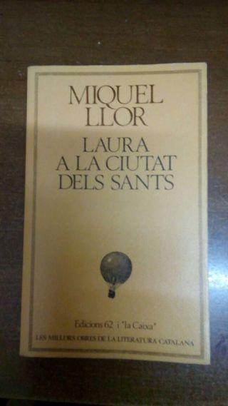 Laura a la ciutat dels sants de Miquel Llor