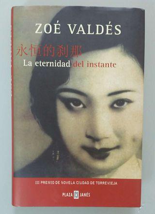 La eternidad del instante, de Zoe Valdés