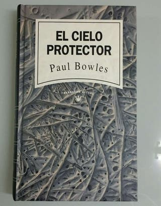 El cielo protector, de Paul Bowls.