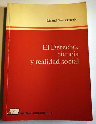 El Derecho, ciencia y realidad social. Autor: Manuel Núñez Encabo