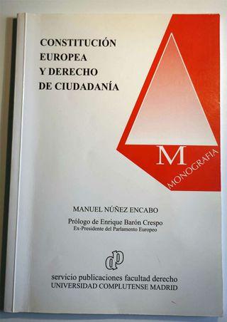 Constitución Europea y derecho de ciudadanía. Autor: Manuel Núñez Encabo