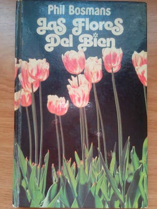 Las flores del Bien (Phil Bosmans)