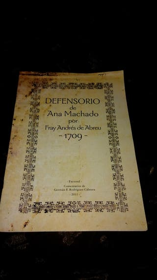 Defensorio de Ana Machado por Fray Andrés de Abreu