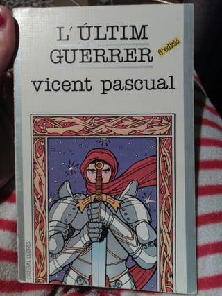 Libro valenciano, l'ultim guerrer.