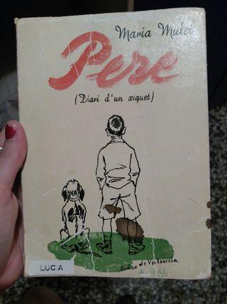 Libro Pere diari d'un xiquet