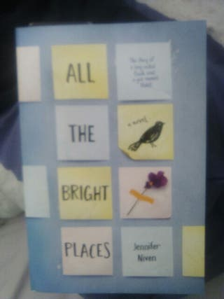 Jennifer Niven. All the bright places.