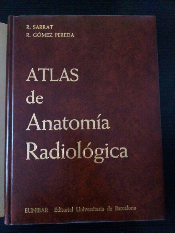 Atlas de Anatomía Radiológica. Ed 1980 de segunda mano por 25 € en ...