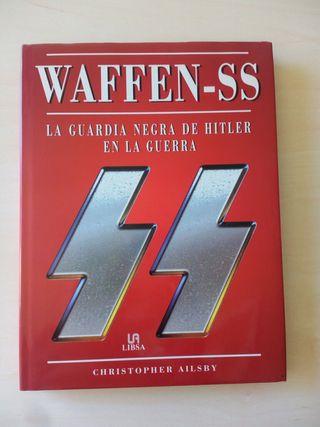 Waffen-SS. La guardia negra de hitler