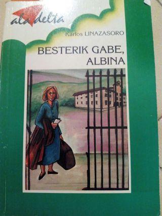 Libro: Besterik gabe, Albina