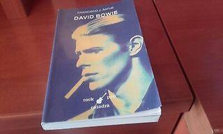 Libro David Bowie - Ediciones Catedra. Francisco J. Satue