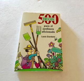 LIBRO 500 TRUCOS PARA EL JARDINERO AFICIONADO