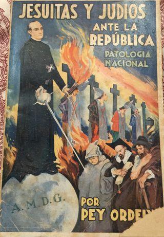 Jesuitas y judíos ante la República.