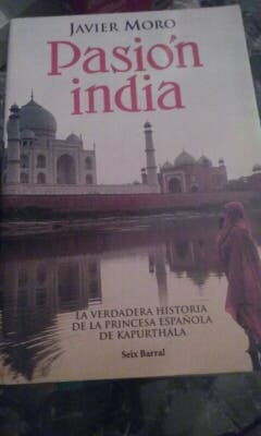 Pasión India. Javier Moro