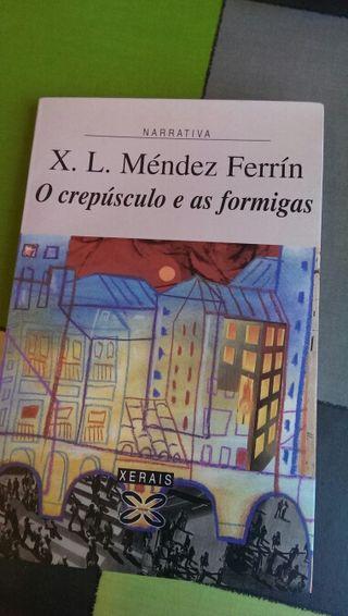 O crepúsculo e as formigas, de X. L. Méndez Ferrín