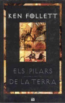 ELS PILARS DE LA TERRA. Ken Follett