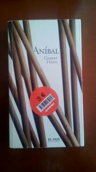 Libro Novela Histórica ( Anibal ) Gisbert Haefs