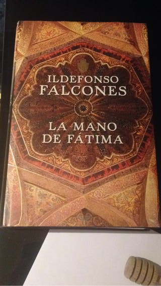 LIBRO LA MANO DE FÁTIMA. Ildefonso Falcones