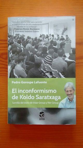 El Inconformismo de Koldo Saratxaga