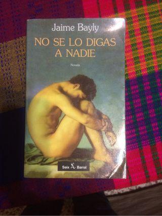 """""""No se lo digas a nadie"""" de Jaime Bayly"""