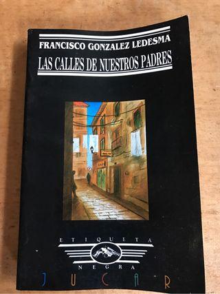 Libro de novela negra las calles de nuestros padres