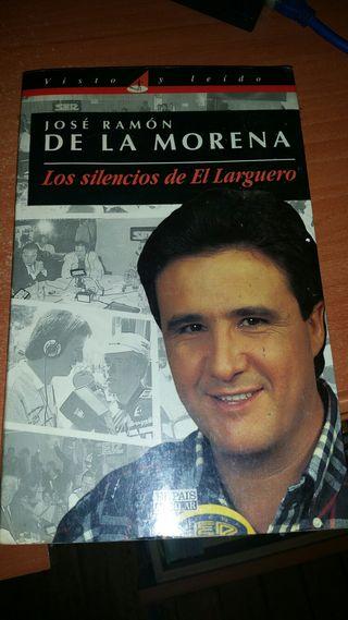 Jose Ramon de la Morena Los Silencios Del Largero