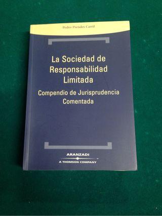 La Sociedad de Responsabilidad Limitada. Compendio Jurisprudencia Comentada.