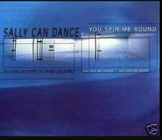 """SALLY CAN DANCE """"You Spin Me Round"""" (CD Single)"""
