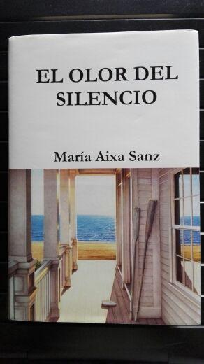 El olor del silencio María Aixa Sanz