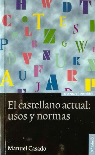 El castellano actual: usos y normas