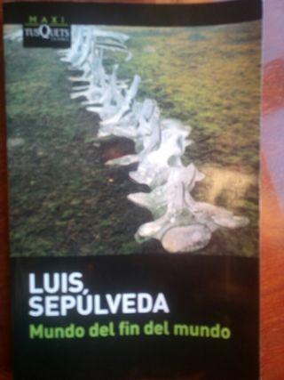 Libro Mundo del fin del mundo. Luis Sepulveda.