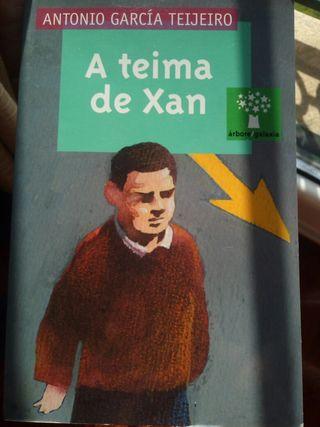Libro A teima de Xan. Antonio Garcia Teijeiro