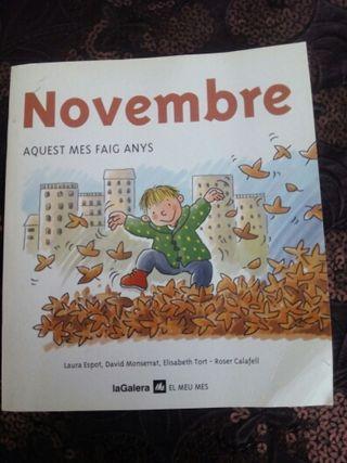 Novembre, aquest mes faig anys