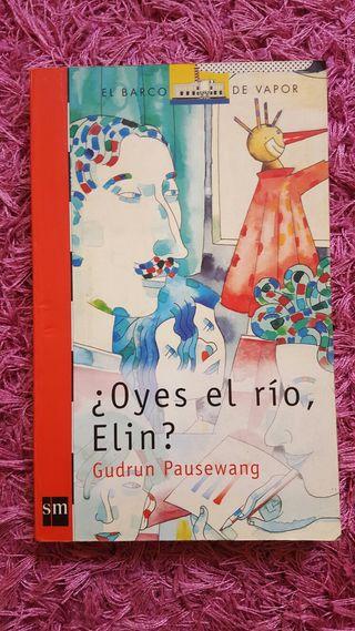 """Libro lectura """"Oyes el Río, Elin?"""""""