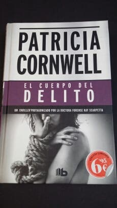 """Libro de Patricia Cornwell """"El cuerpo del delito"""""""