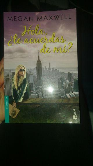 Libro Hola te acuerdas de mi?de Megan Maxwell