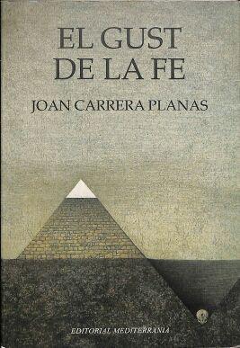 EL GUST DE LA FE JOAN CARRERA PLANAS