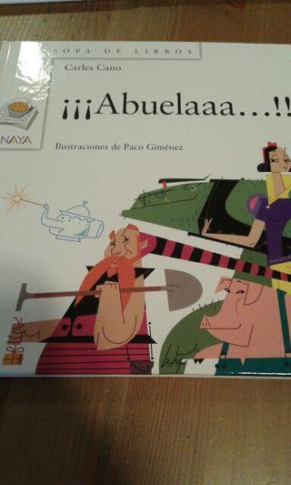 Libro infantil, ¡¡¡Abuelaaa...!!! de Carlos Canes.