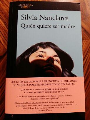 """Libro """"Quién quiere ser madre"""", Silvia Nanclares"""